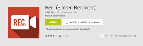 Programas para Android para grabar pantalla de dispositivo: Rec