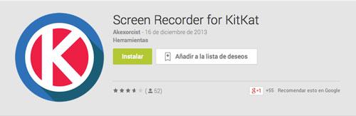 Programas para Android para grabar pantalla de dispositivo: Screen Recorder for KitKat
