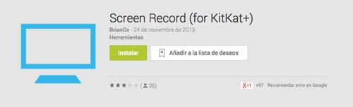 Programas para Android para grabar pantalla de dispositivo: Screen Record for KitKat