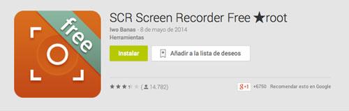 Programas para Android para grabar pantalla de dispositivo: SCR Screen Recorder