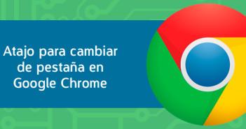 Atajo de teclado para cambiar pestaña en el navegador Google Chrome
