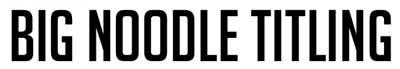 Tipografias gratis adecuadas para títulos: Big Noodle Titling
