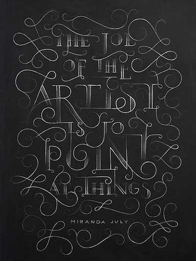 Ejemplos de letterings trabajados con tiza: Miranda July Chalkboard