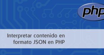 Cómo interpretar contenido en formato JSON en PHP