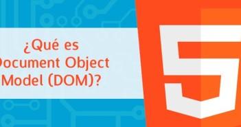 ¿Qué es Document Object Model?